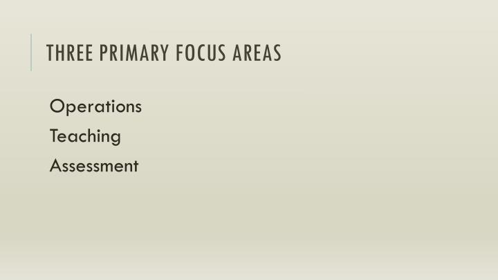 Three Primary Focus Areas