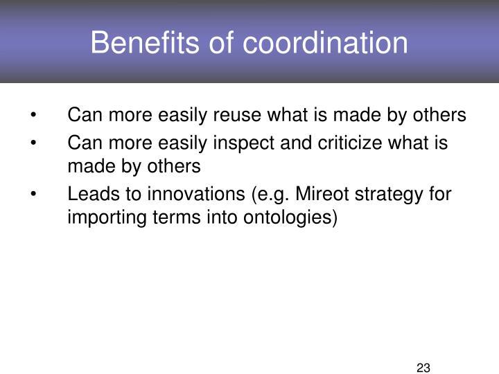 Benefits of coordination