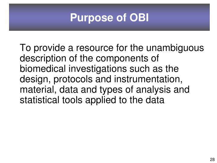 Purpose of OBI