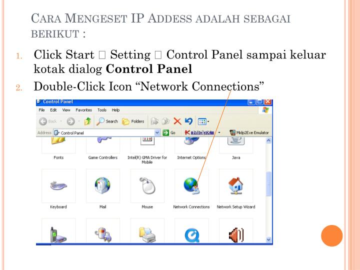 Cara Mengeset IP Addess adalah sebagai berikut :