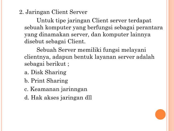 2. Jaringan Client Server