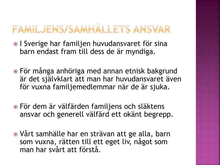 Familjens/samhällets ansvar