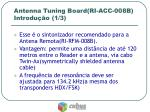 antenna tuning board ri acc 008b introdu o 1 3