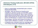 antenna tuning indicator ri acc ati2 introdu o 1 3