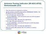 antenna tuning indicator ri acc ati2 sintonizando 2 3