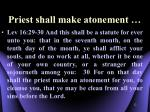 priest shall make atonement