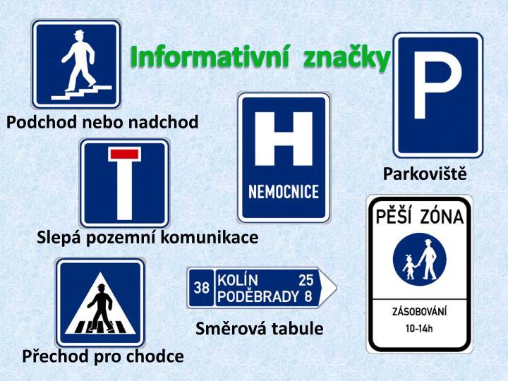 Informativní  značky