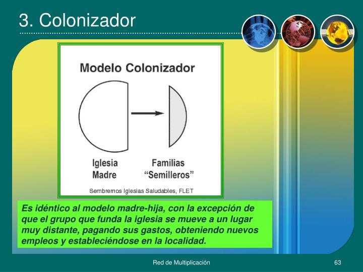 3. Colonizador