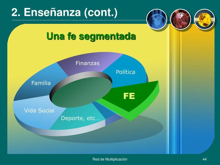2. Enseñanza (cont.)