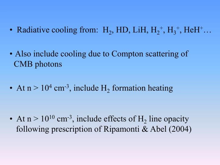 Radiative cooling from:  H