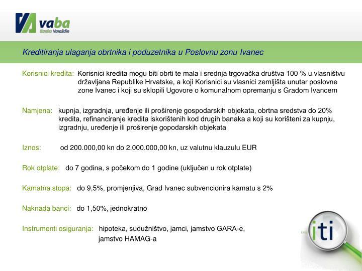 Kreditiranja ulaganja obrtnika i poduzetnika u Poslovnu zonu Ivanec
