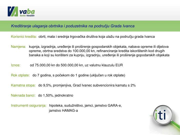 Kreditiranje ulaganja obrtnika i poduzetnika na području Grada Ivanca