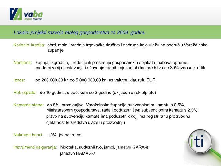 Lokalni projekti razvoja malog gospodarstva za 2009. godinu