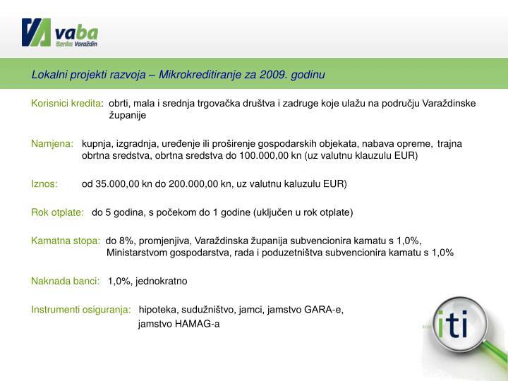 Lokalni projekti razvoja – Mikrokreditiranje za 2009. godinu