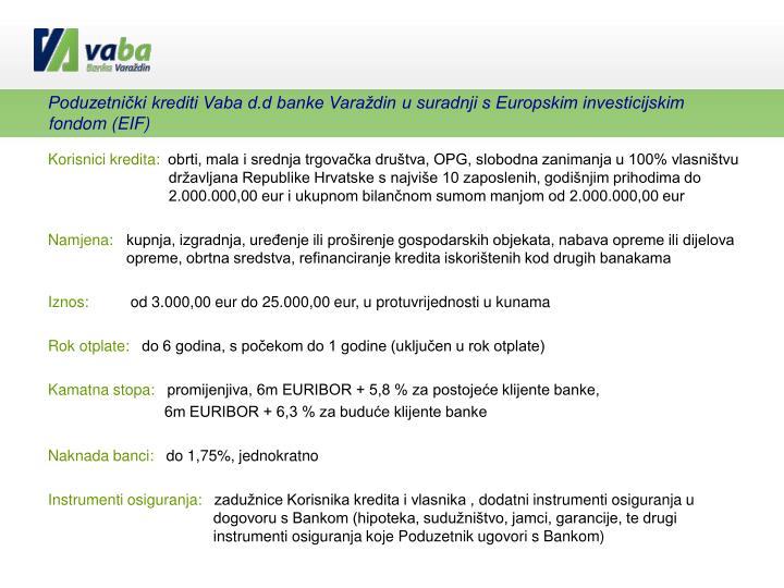 Poduzetnički krediti Vaba d.d banke Varaždin u suradnji s Europskim investicijskim fondom (EIF)