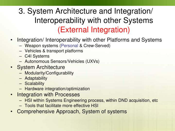 Integration/ Interoperability with other Platforms and Systems