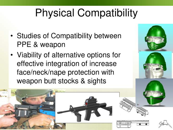 Studies of Compatibility between PPE & weapon