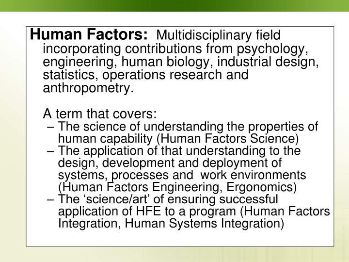 Human Factors: