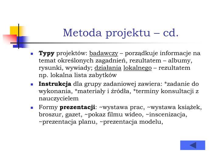 Metoda projektu – cd.