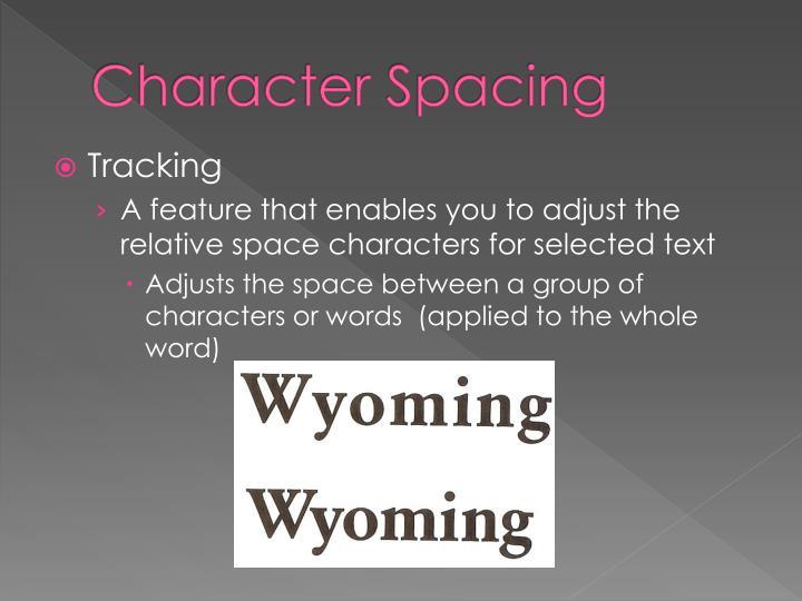 Character Spacing