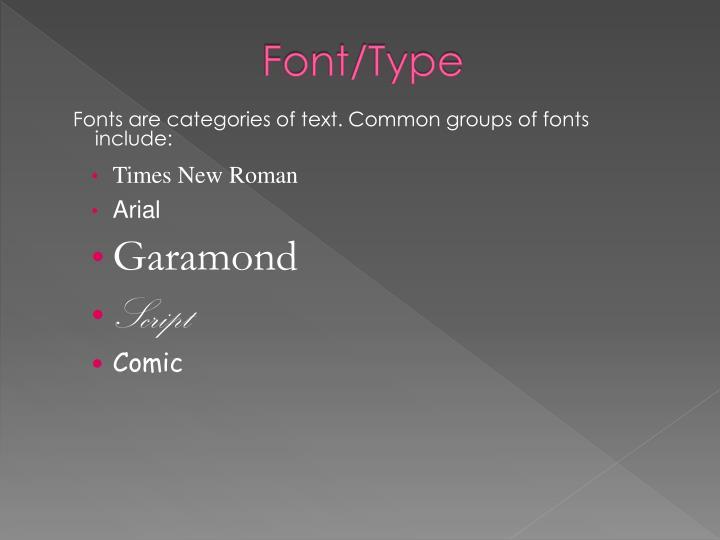 Font/Type