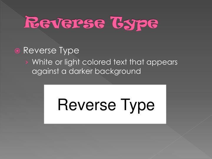 Reverse Type