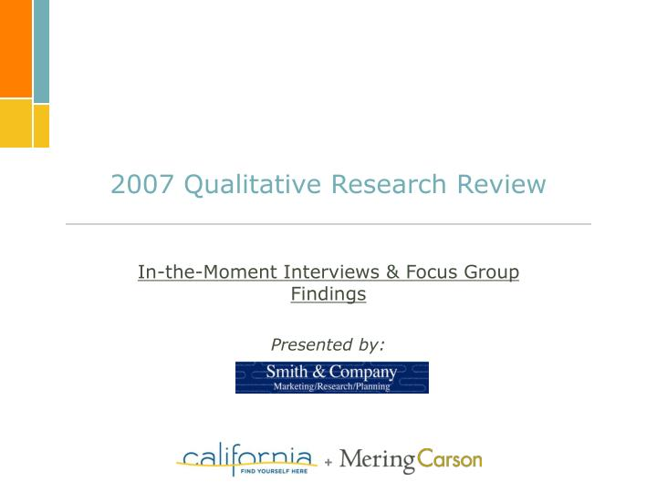 2007 Qualitative Research Review