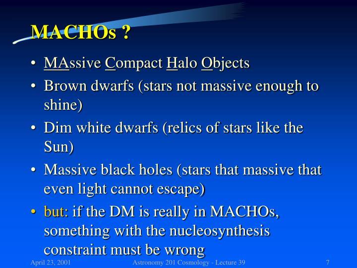 MACHOs ?