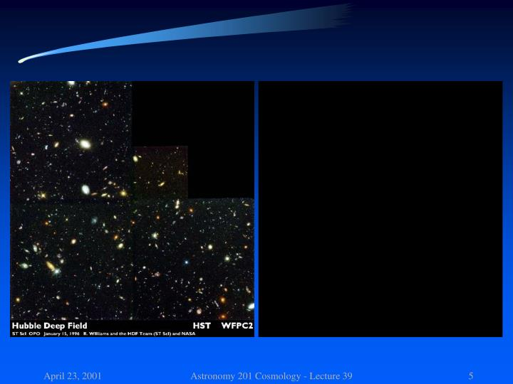 Astronomy 201 Cosmology - Lecture 39