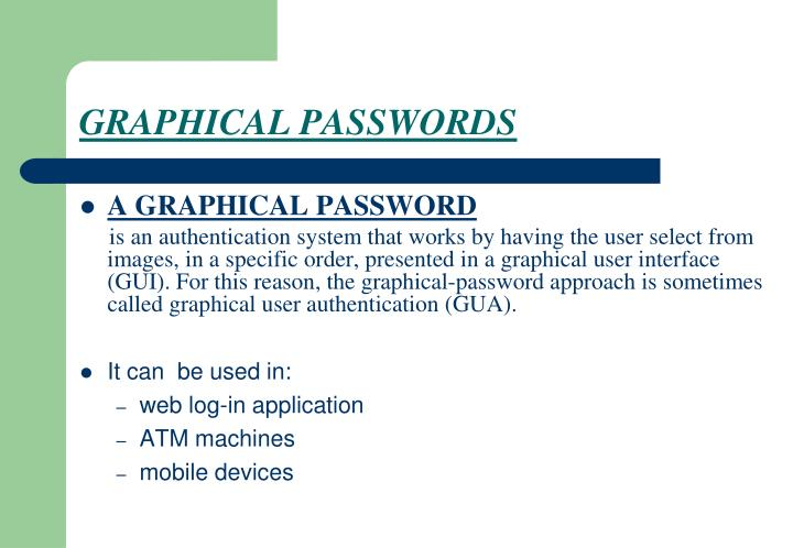 GRAPHICAL PASSWORDS