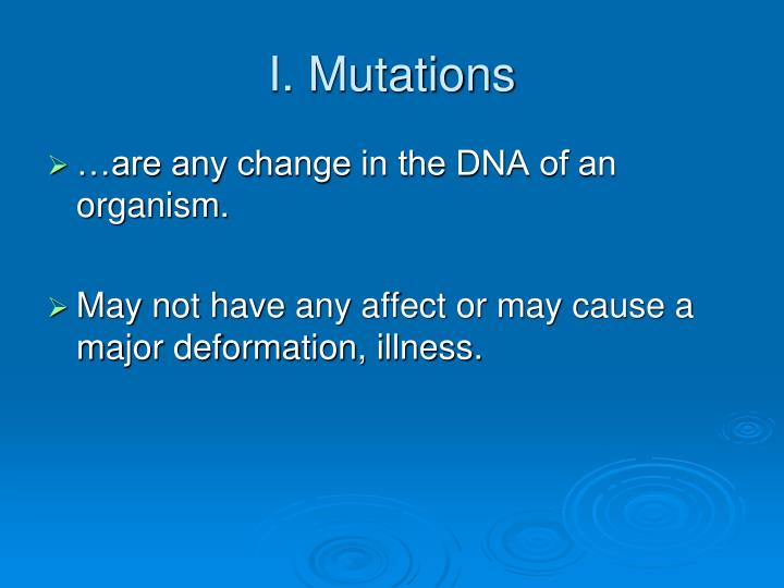 I. Mutations