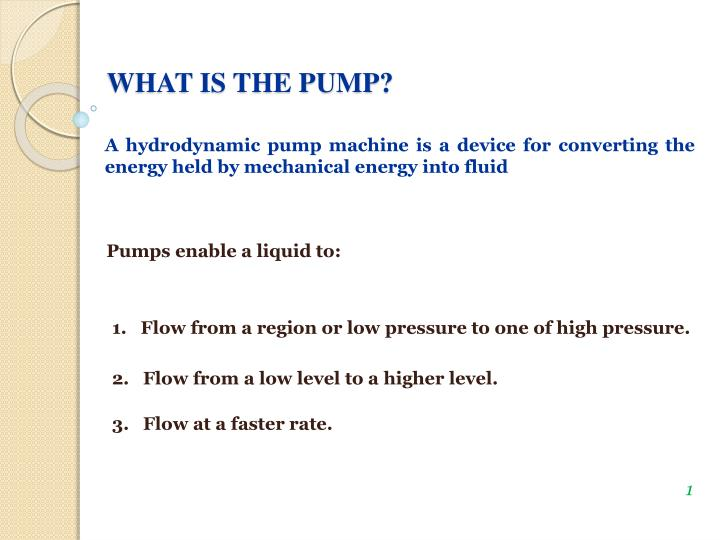 WHAT IS THE PUMP