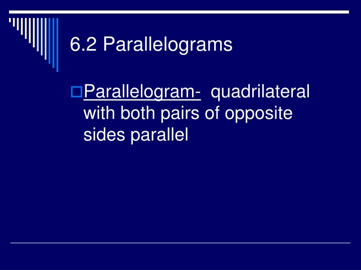 6.2 Parallelograms