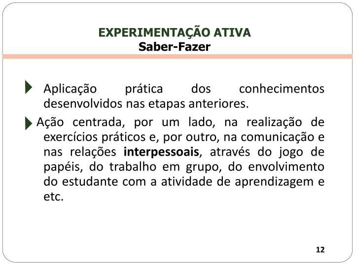 EXPERIMENTAÇÃO ATIVA