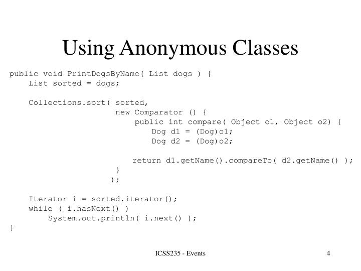 Using Anonymous Classes