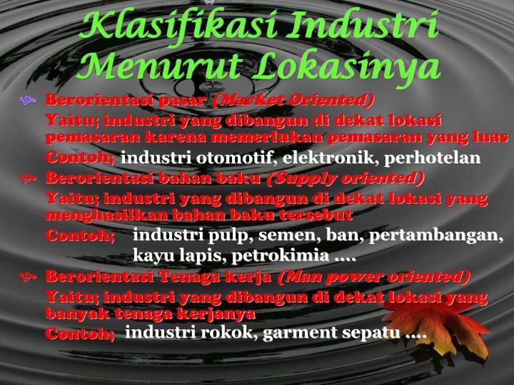 Klasifikasi Industri Menurut Lokasinya
