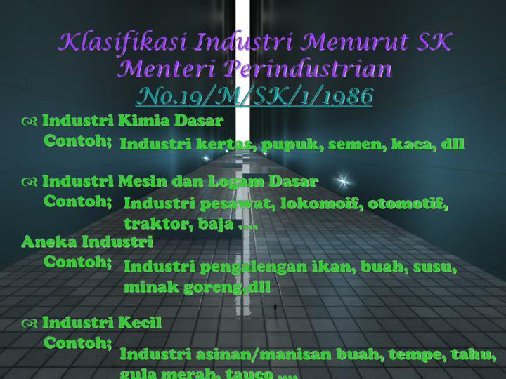 Klasifikasi Industri Menurut SK Menteri Perindustrian