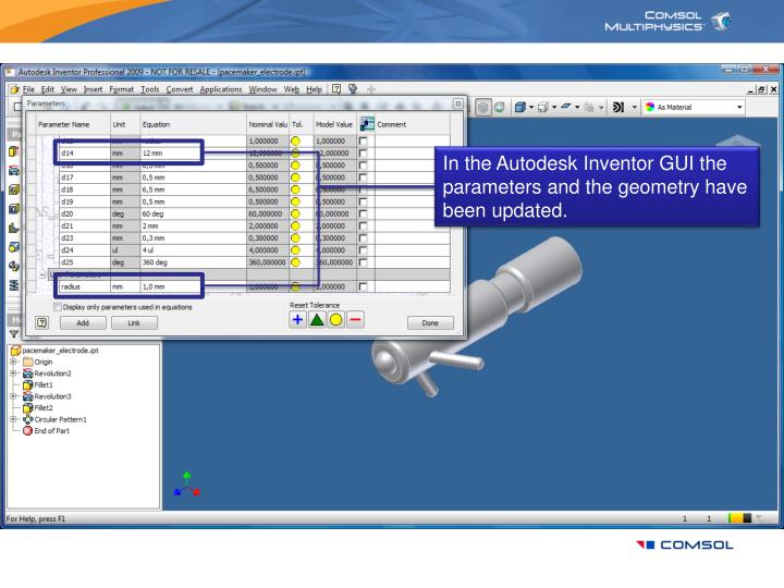 In the Autodesk Inventor GUI the parameters and the geometry have been updated.