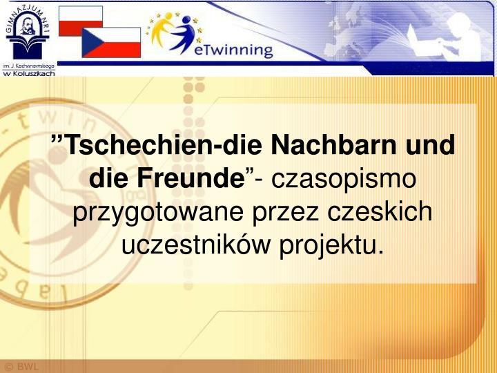 """""""Tschechien-die Nachbarn und die Freunde"""