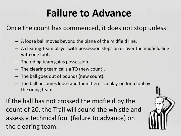 Failure to Advance