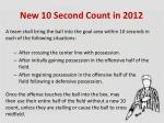 new 10 second count in 2012