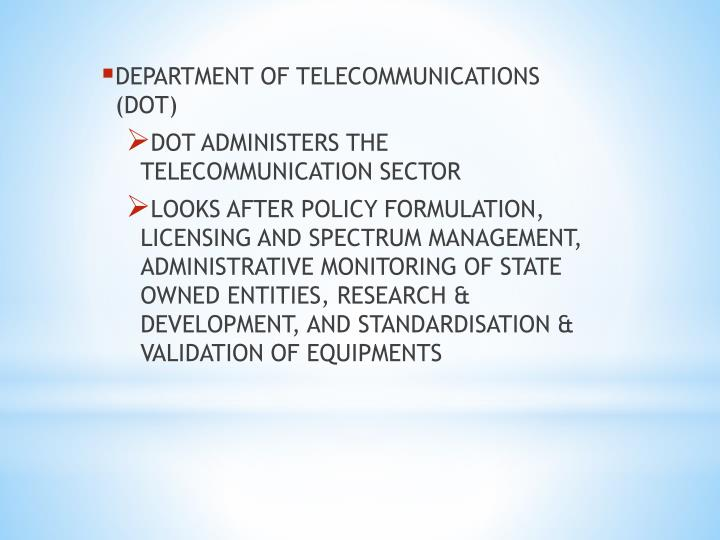 DEPARTMENT OF TELECOMMUNICATIONS (DOT)