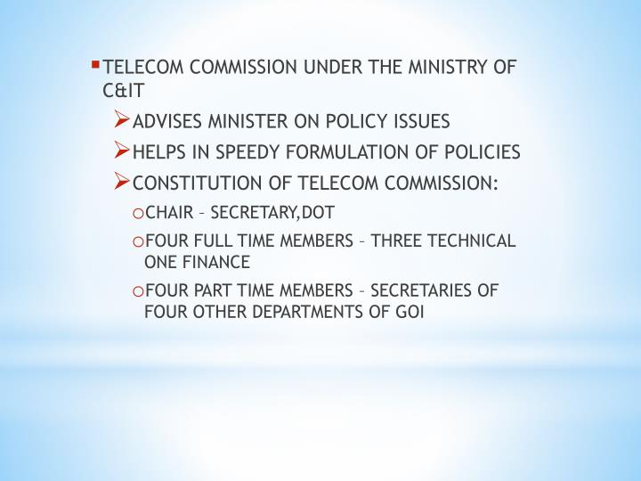 TELECOM COMMISSION UNDER THE MINISTRY OF C&IT