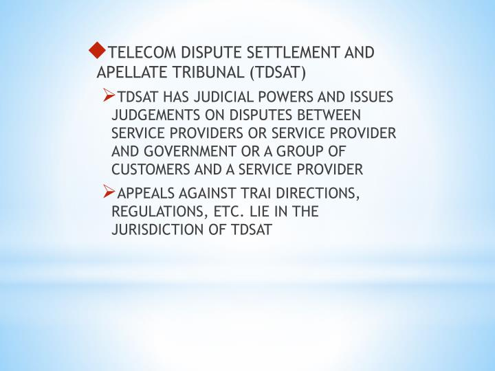 TELECOM DISPUTE SETTLEMENT AND APELLATE TRIBUNAL (TDSAT)