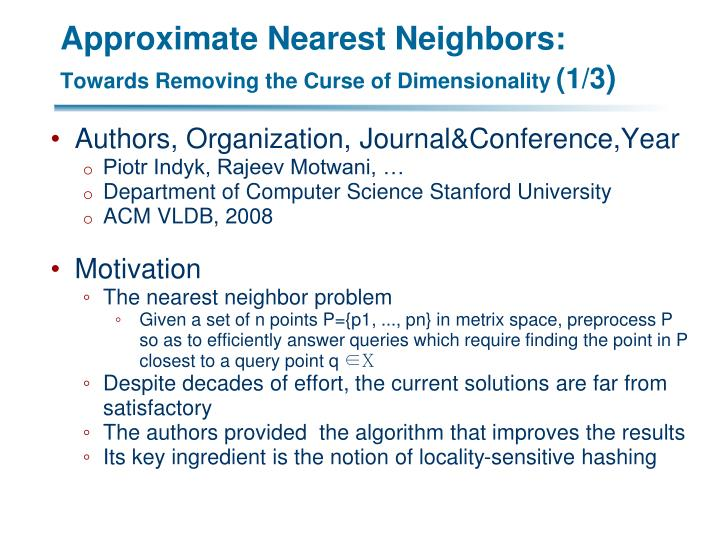 Approximate Nearest Neighbors: