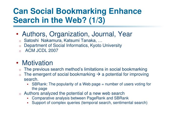 Can Social Bookmarking Enhance Search in the Web? (1/3)