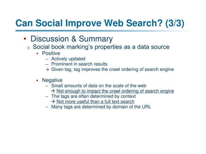 Can Social Improve Web Search? (3/3)
