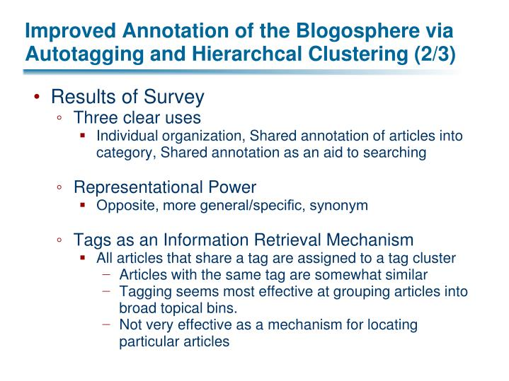 Improved Annotation of the Blogosphere via Autotagging and Hierarchcal Clustering (2/3)