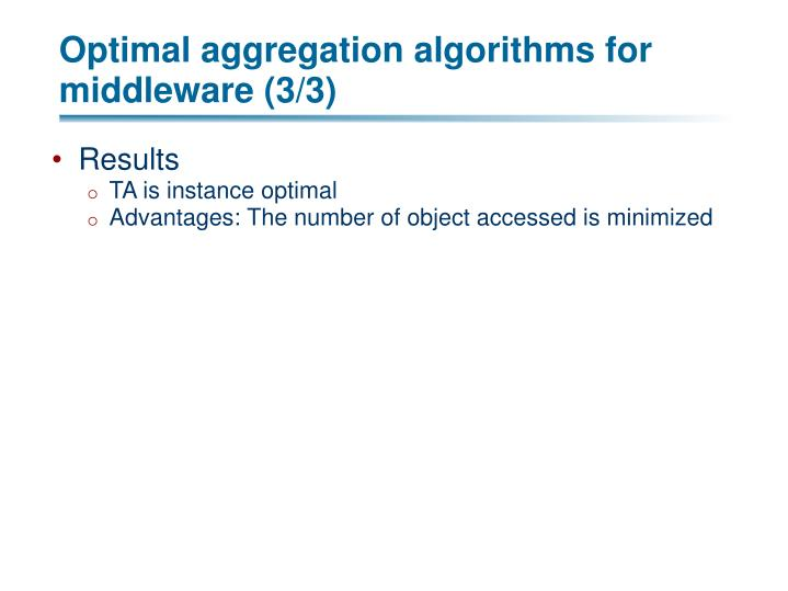 Optimal aggregation algorithms for middleware (3/3)
