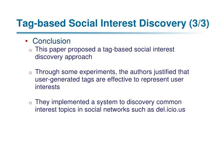 Tag-based Social Interest Discovery (3/3)